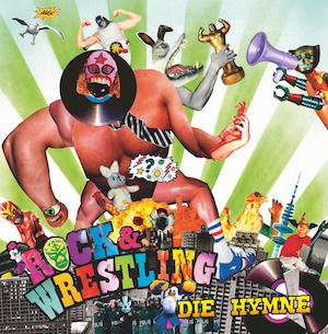 Rock And Wrestling - Die Hymne